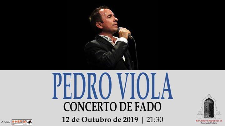 Pedro Viola - concerto de Fado 12 de Outubro às 21:30