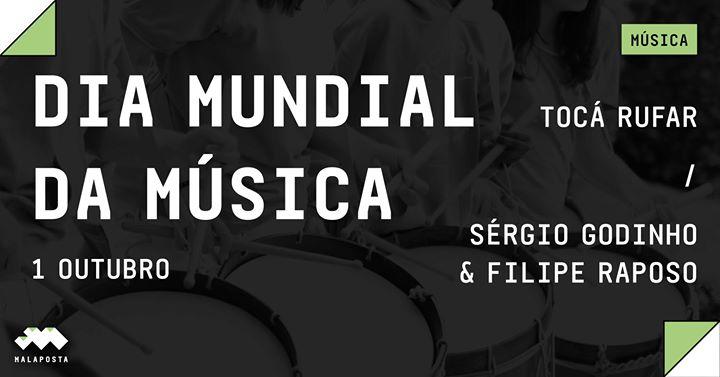 Dia Mundial da Música: Tocá Rufar + Sérgio Godinho