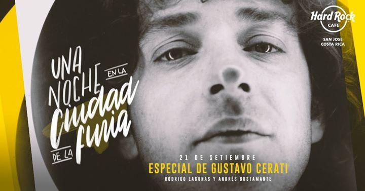 Una Noche En La Ciudad De La Furia: Especial De Gustavo Cerati