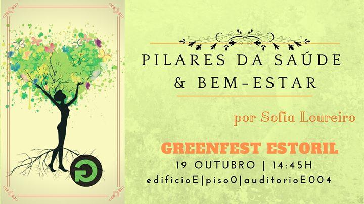 GreenFest Estoril   Pilares da Saúde & Bem-Estar