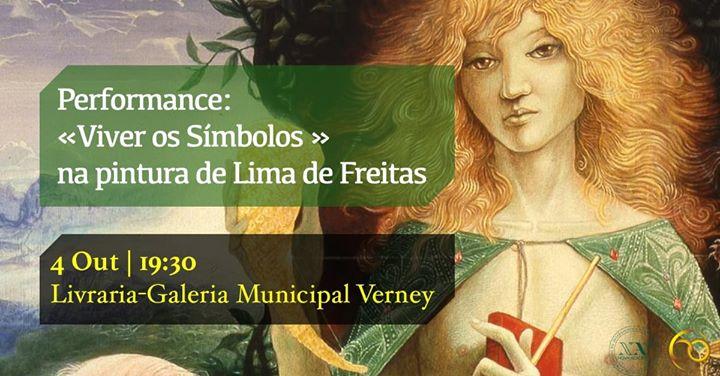 Performance: «Viver os Símbolos» | na pintura de Lima de Freitas