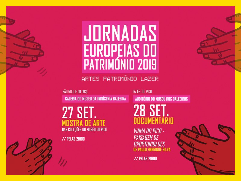 Jornadas Europeias do Património 2019 no Museu do Pico