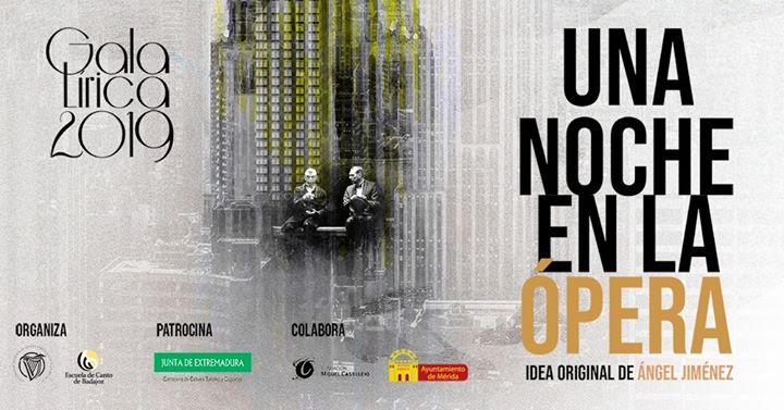 Gala Lírica 2019. Una Noche en la Ópera en Mérida [Estreno]