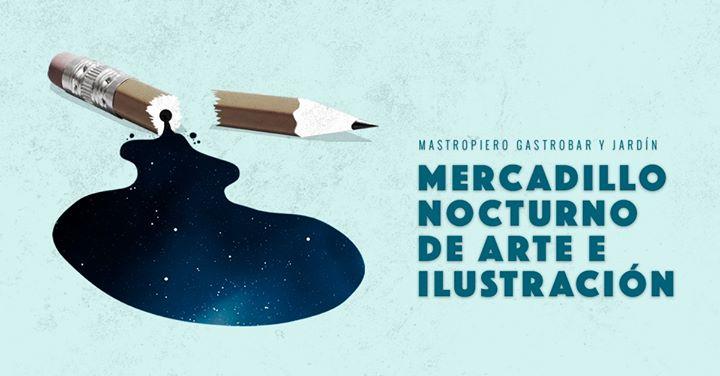 Jueves Culturales: Mercadillo Nocturno de Arte e Ilustración