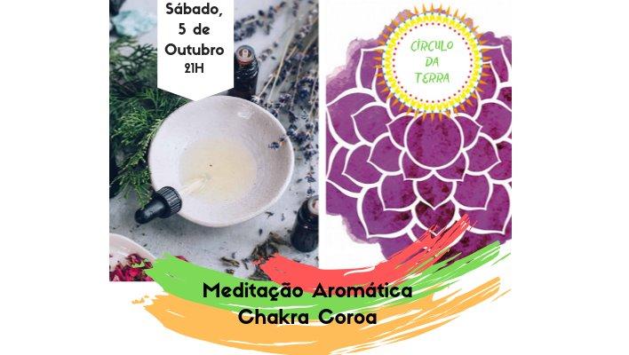 Meditação Aromática: Chakra da Coroa