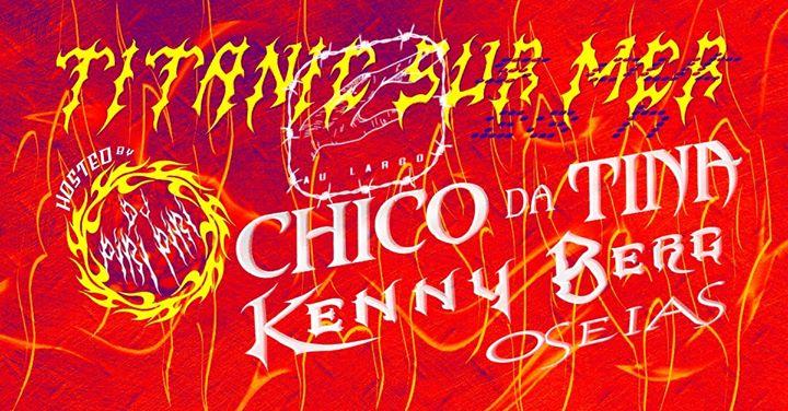 Chico da Tina / Kenny Berg / Oseias