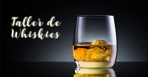 Taller de Whiskies