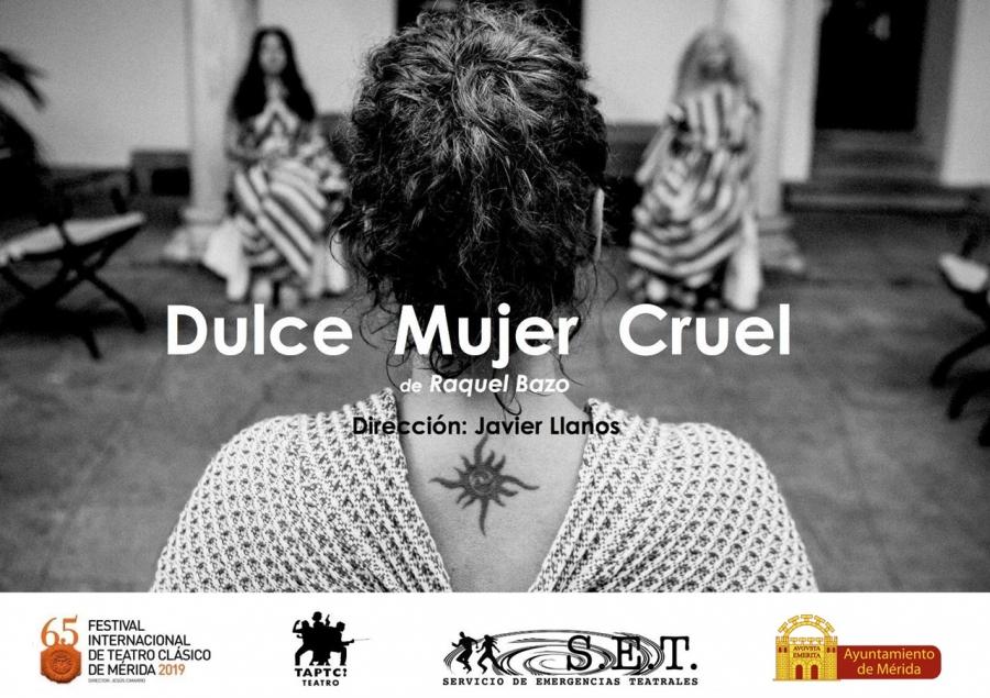 """El Festival va por Barrios: """"Dulce mujer cruel"""""""