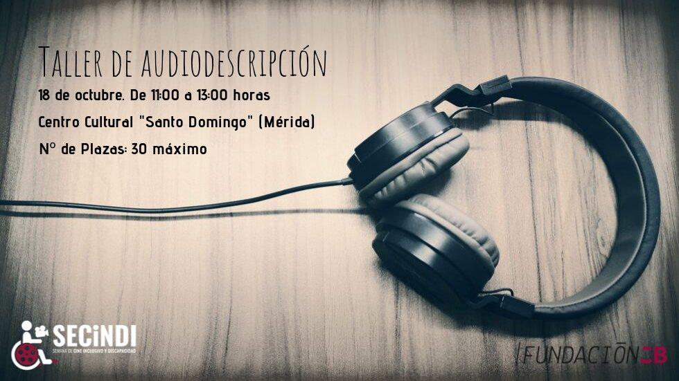 Taller de audiodescripción - SECiNDI