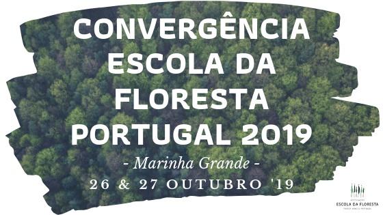 Convergência Escola da Floresta Portugal 2019