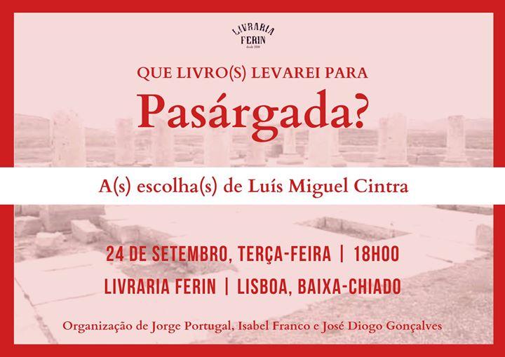 Que Livro(s) Levarei para Pasárgada com Luís Miguel Cintra