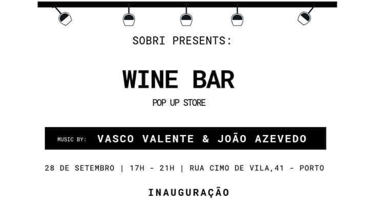 SOBRI Wine Bar - Inauguração