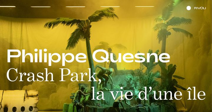 Philippe Quesne ⁄ Crash Park, la vie d'une île