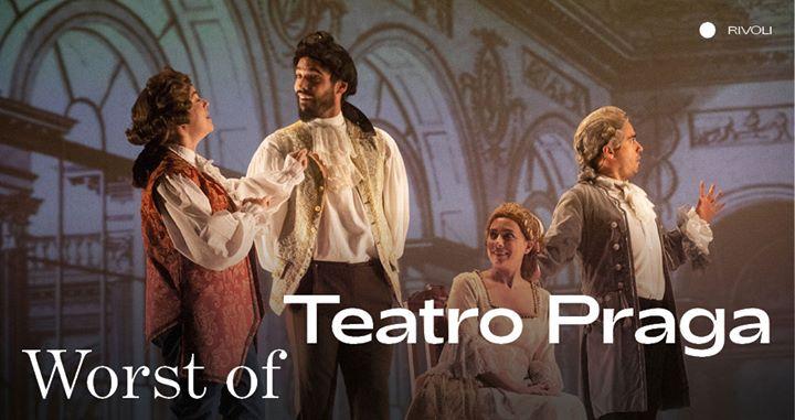 Teatro Praga ⁄ Worst of