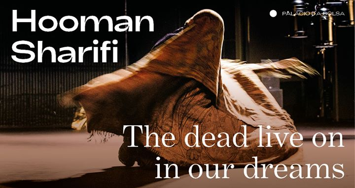 Hooman Sharifi ⁄ The dead live on in our dreams