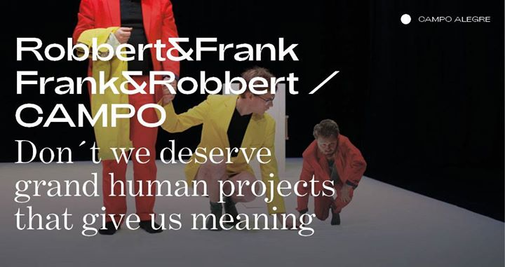 Robbert&Frank Frank&Robbert ⁄ Don't we deserve grand [FIMP 2019]