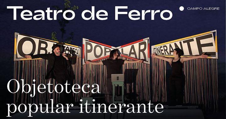 Teatro de Ferro ⁄ Objetoteca popular itinerante [FIMP 2019]