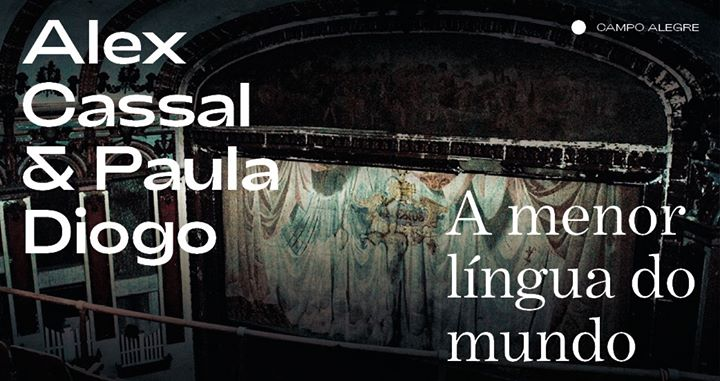 Alex Cassal & Paula Diogo ⁄ A menor língua do mundo