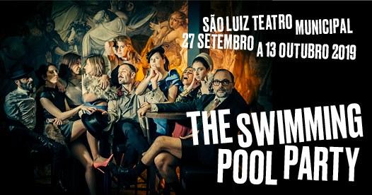 The Swimming Pool Party, no São Luiz