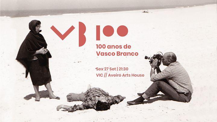 100 anos de Vasco Branco