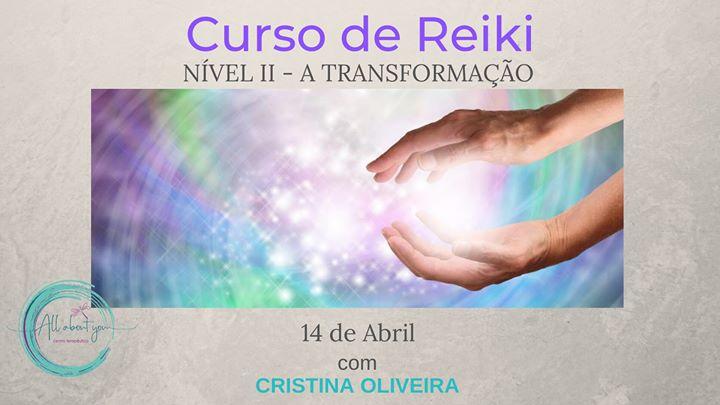 Curso de Reiki Nível II - A Transformação