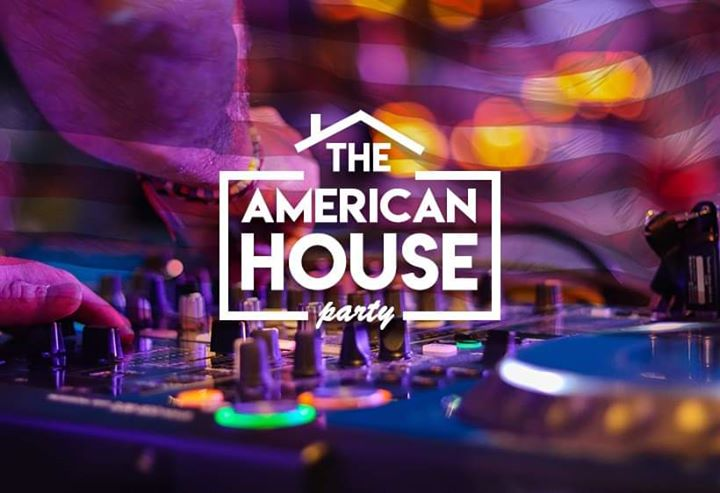 The American House Party - SOLD OUT