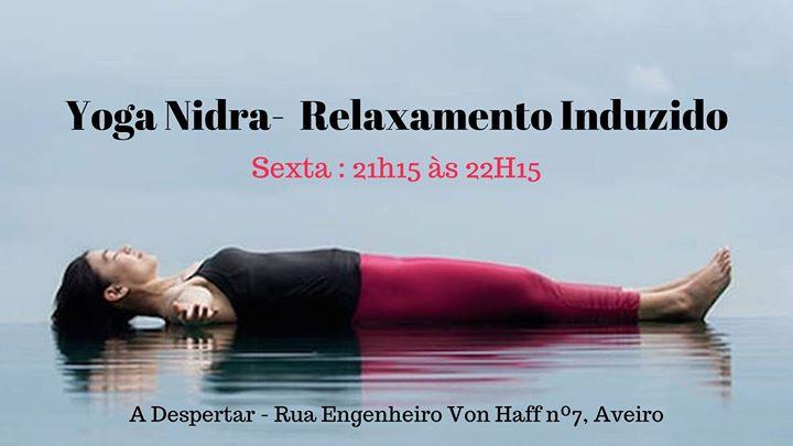 Yoga Nidra- Relaxamento Induzido