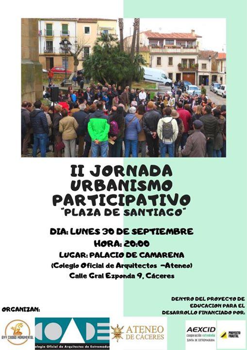II JORNADA URBANISMO PARTICIPATIVO Plaza De Santiago