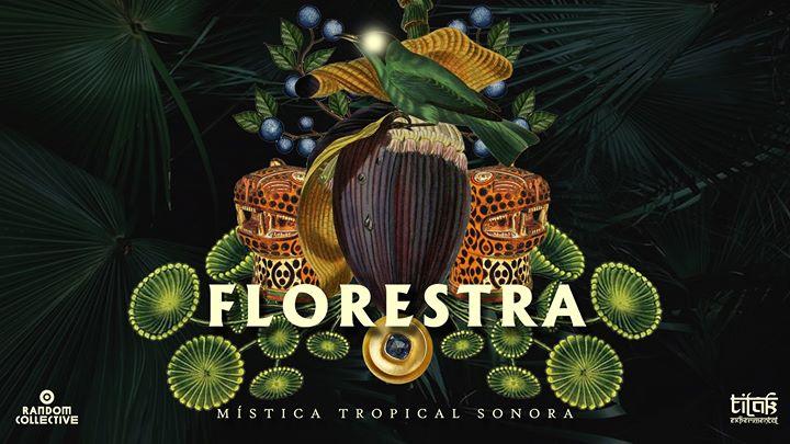 Florestra // Residencia Mensual de Random Collective