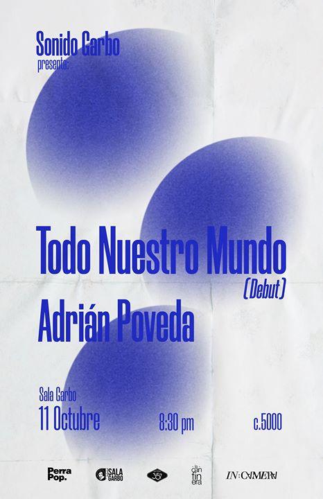 Sonido Garbo: Adrián Poveda/Todo Nuestro Mundo(Debut)