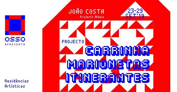 Residência Artística | João Costa - Marionetas Itinerantes