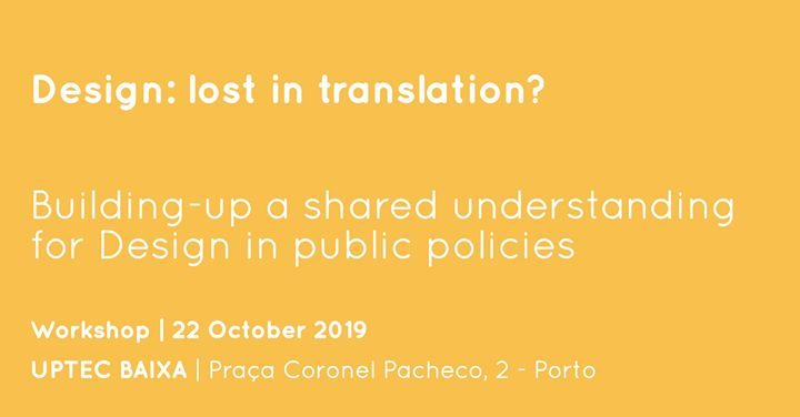 Design: lost in translation? | Workshop on Design Policies