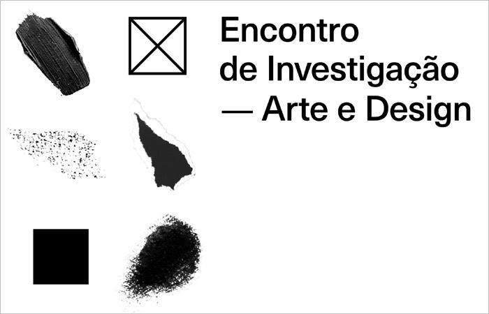 Encontro de Investigação — Arte e Design