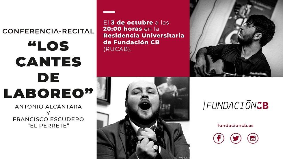 """Conferencia-recital """"Los cantes de laboreo"""" - Fundación CB"""