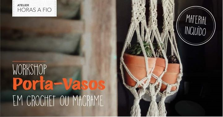 NOVA DATA - Workshop: Porta-vasos em crochet ou macrame