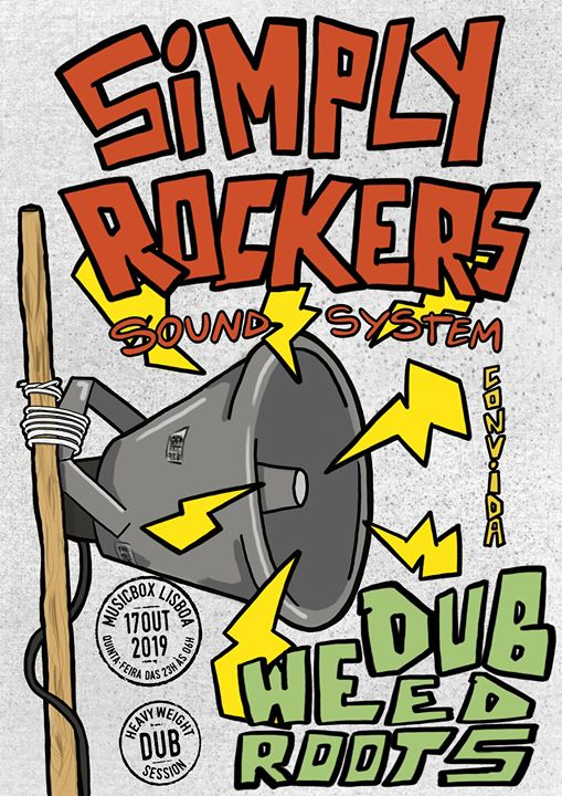 Simply Rockers Sound System convida Dub Weed Roots