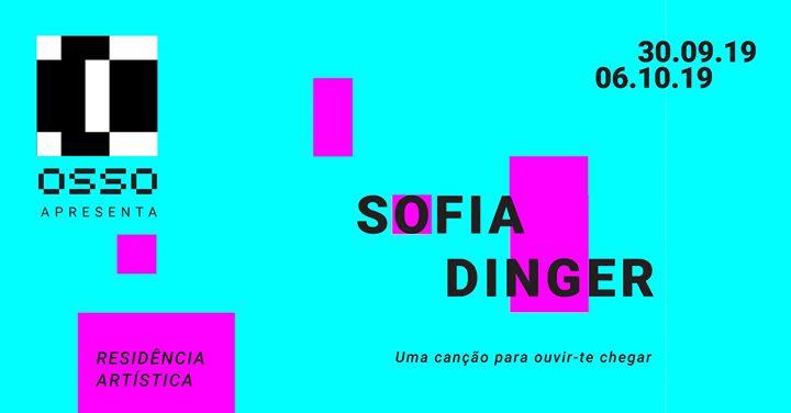 Residência Artística | Sofia Dinger