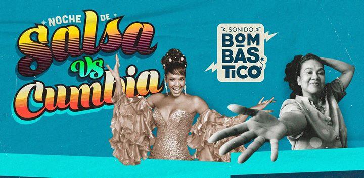 Salsa VS Cumbia Vol. II - Sonido Bombástico