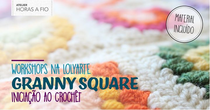 Workshops na Lolyarte - Granny Square