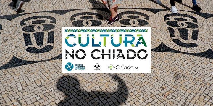 Cultura No Chiado | Festa No Chiado