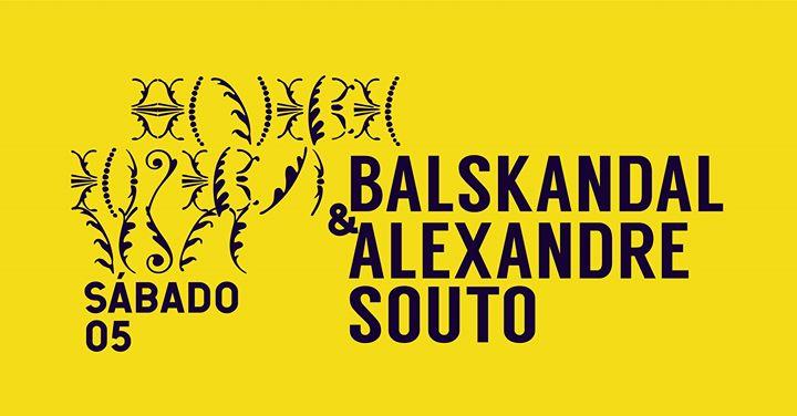 Balskandal & Alexandre Souto