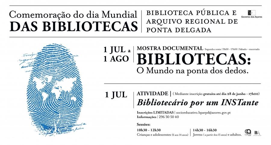Comemoração do Dia Mundial das Bibliotecas: Bibliotecário por um Instante