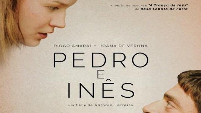 """Programa de Cinema em Português  """"Pedro e Inês"""" de António Ferreira"""