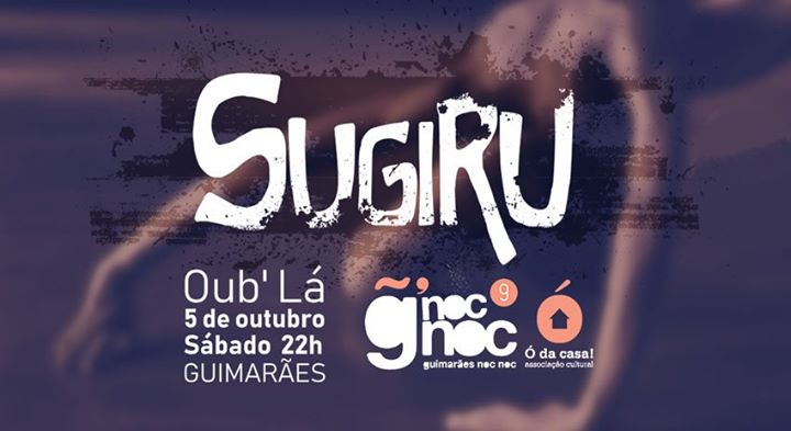 Guimarães noc noc 2019