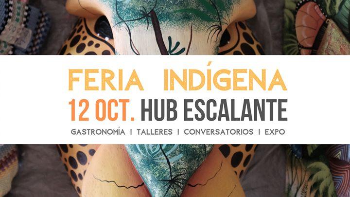 Feria Indígena HUB Escalante