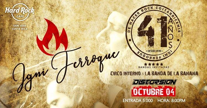 41 Aniversario de Igni Ferroque