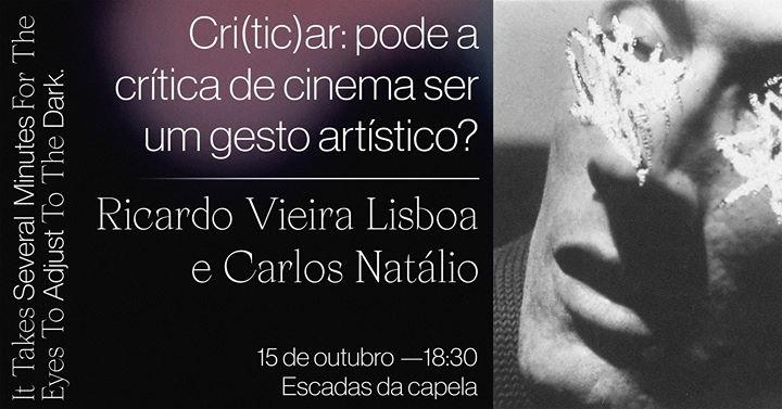 Cri(tic)ar: pode a crítica de cinema ser um gesto artístico?