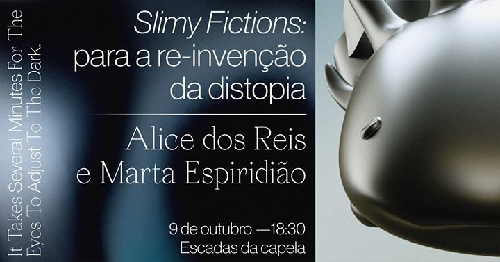 Conversa 'Slimy Fictions: para re-invenção da distopia'