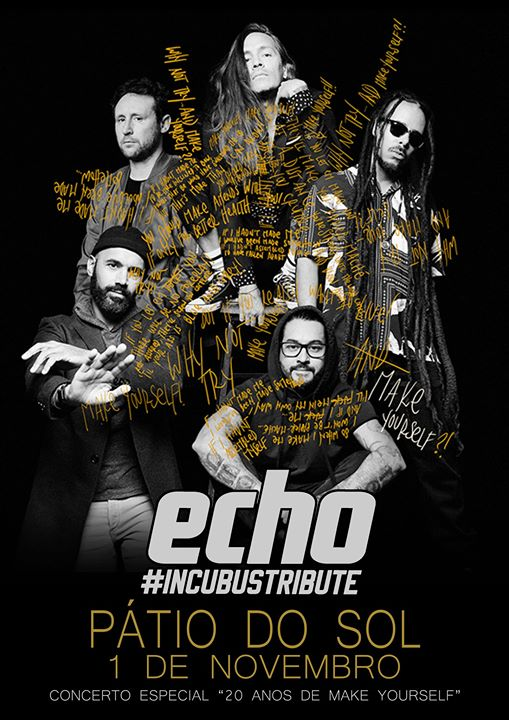 Tributo Incubus(Echo) - Especial 20 anos de Make Yourself
