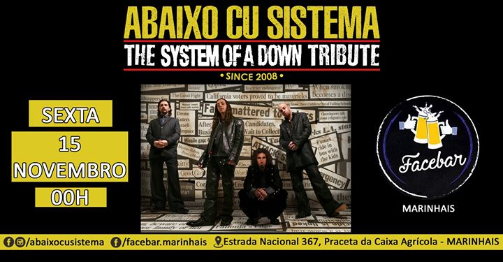 Abaixo Cu Sistema The System Of A Down Tribute 15 NOV Facebar